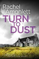 Cover for Turn to Dust  by Rachel Amphlett