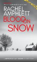 Cover for Blood on Snow  by Rachel Amphlett