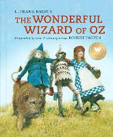 Cover for The Wonderful Wizard of Oz A Robert Ingpen Illustrated Classic by L. Frank Baum