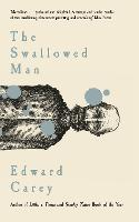 Cover for The Swallowed Man by Edward Carey