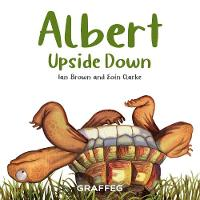 Cover for Albert Upside Down by Ian Brown