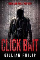 Cover for Click Bait by Gillian Philip
