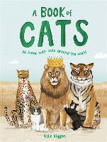 Cover for A Book of Cats At home with cats around the world by Katie Viggers