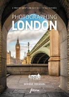 Cover for Photographing London - Central London Volume 1 Central London  by George Johnson