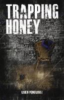 Cover for Trapping Honey by Karen Pomerantz