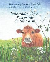 Cover for Who Hides Here? Footprints on the Farm by Rachel Coverdale