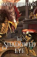 Cover for The Shadowed Eye by Matt Beighton