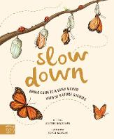 Cover for Slow Down Bring Calm to a Busy World with 50 Nature Stories by Rachel Williams