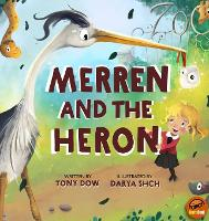 Cover for Merren and the Heron by Tony Dow