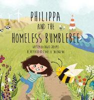 Cover for Philippa and The Homeless Bumblebee by David Greaves