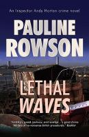Cover for Lethal Waves  by Pauline Rowson
