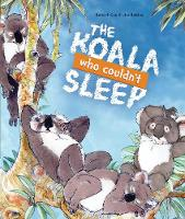Cover for The Koala Who Couldn't Sleep by Robert Cox