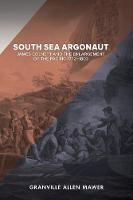 Cover for South Sea Argonaut  by Granville Allen Mawer