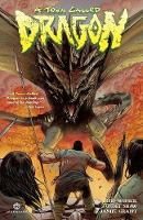 Cover for A Town Called Dragon by Judd Winick