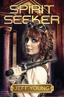Cover for Spirit Seeker  by Jeff Young