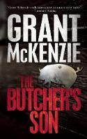 Cover for The Butcher's Son by Grant Mckenzie
