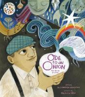 Cover for Ode to an Onion Pablo Neruda & His Muse by Alexandria Giardino