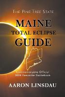 Cover for Maine Total Eclipse Guide  by Aaron Linsdau