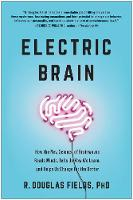 Cover for Electric Brain  by R. Douglas Fields