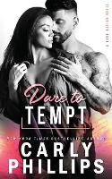 Cover for Dare To Tempt by Carly Phillips