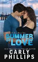 Cover for Summer of Love by Carly Phillips