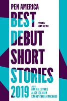 Cover for PEN America Best Debut Short Stories 2019 by Carmen Maria Machado