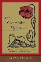 Cover for The Communist Manifesto and Minutes of the Communist International by Karl Marx, Friedrich Engels