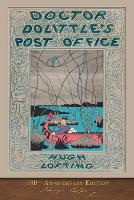 Cover for Doctor Dolittle's Post Office 100th Anniversary Edition by Hugh Lofting