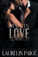 Cover for Man in Love by Laurelin Paige