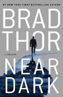 Cover for Near Dark  by Brad Thor