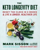 Cover for The Keto Longevity Diet  by Mark Sisson, Brad Kearns