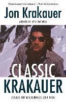 Cover for Classic Krakauer  by Jon Krakauer