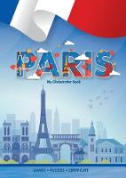 Cover for Paris (My Globetrotter Book)  by Marisha Wojciechowska, Angel Gyaurov