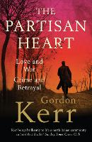 Cover for The Partisan Heart by Gordon Kerr