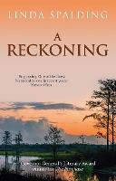 Cover for A Reckoning by Linda Spalding