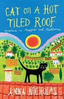 Cover for Cat On A Hot Tiled Roof  by Anna Nicholas