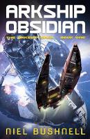 Cover for Arkship Obsidian by Niel Bushnell