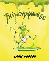 Cover for Thingamanose by Lynne Hudson