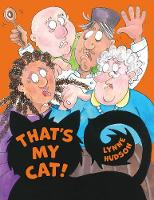 Cover for That's My Cat! by Lynne Hudson