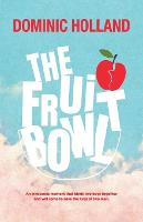 Cover for The Fruit Bowl by Dominic Holland