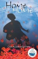 Cover for Home Home by Lisa Allen-Agostini