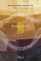 Cover for femme-riviere by Katherena Vermette