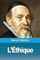 Cover for L'Ethique by Benedictus de Spinoza