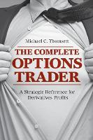 Cover for The Complete Options Trader  by Michael C. Thomsett