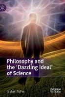 Cover for Philosophy and the 'Dazzling Ideal' of Science by Graham McFee