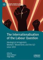 Cover for The Internationalisation of the Labour Question  by Stefano Bellucci