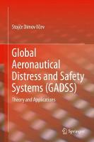 Cover for Global Aeronautical Distress and Safety Systems (GADSS)  by Stojce Dimov Ilcev