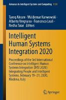 Cover for Intelligent Human Systems Integration 2020 Proceedings of the 3rd International Conference on Intelligent Human Systems Integration (IHSI 2020): Integrating People and Intelligent Systems, February 19 by Tareq Ahram