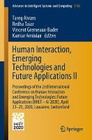 Cover for Human Interaction, Emerging Technologies and Future Applications II Proceedings of the 2nd International Conference on Human Interaction and Emerging Technologies: Future Applications (IHIET - AI 2020 by Tareq Ahram