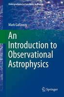 Cover for An Introduction to Observational Astrophysics by Mark Gallaway